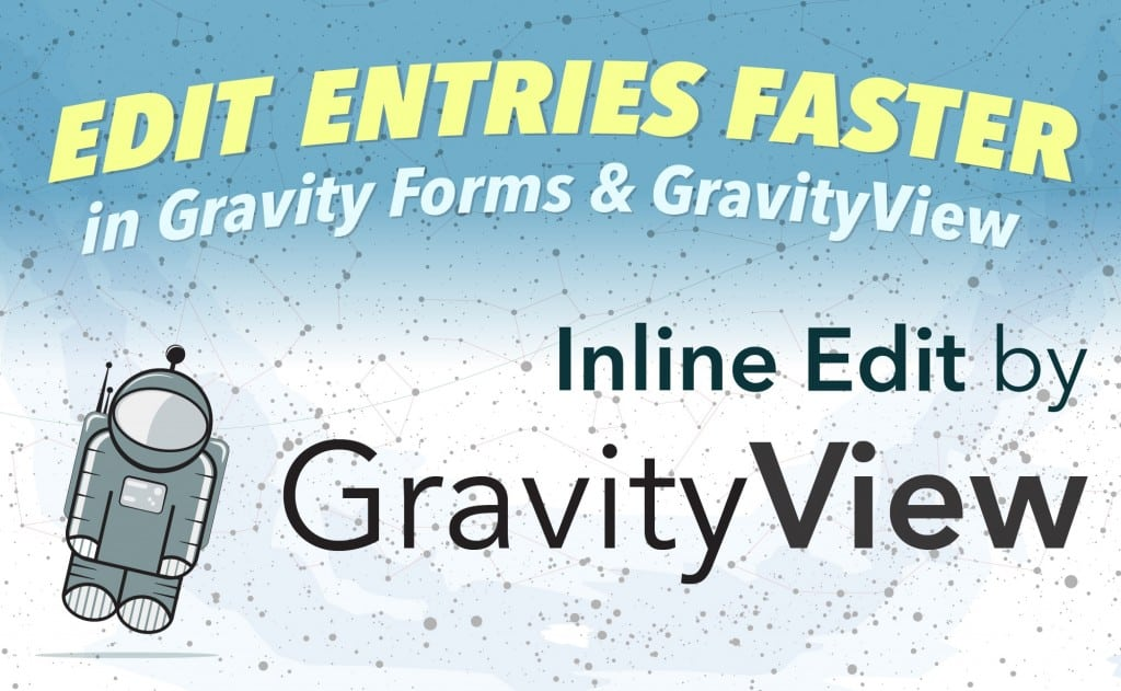 Edit entries faster in Gravity Forms & GravityView
